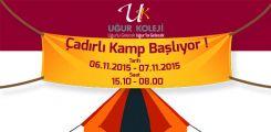 Çadırlı Kamp Başlıyor