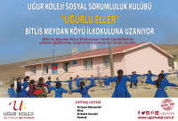 Uğurlu Eller Bitlis Meydan Köyü İlkokuluna Uzanıyor