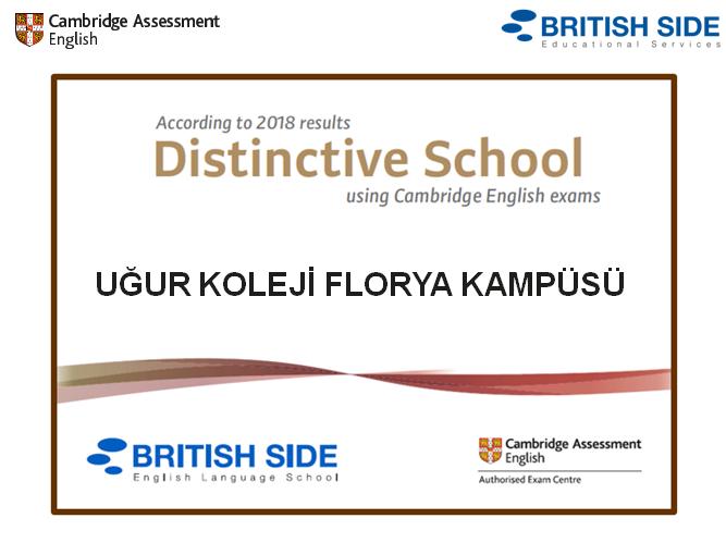 2018 Cambridge English Sınav Sonuçlarına Göre Uğur Koleji Distinctive School Olma Başarısını Elde Etti